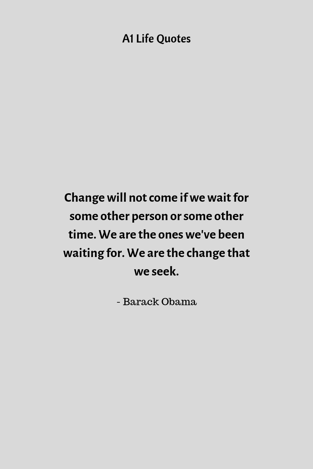 barack obama quote change will not come