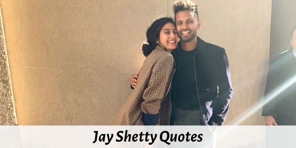 61 Best Jay Shetty Quotes on Friendship, Time, Success, Life and Love