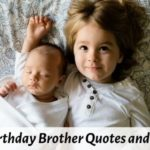 Best 84 Happy Birthday Brother Quotes, Messages, Status, Wishes Images