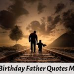 Top 40 Happy Birthday Papa Quotes Messages Wishes with Love