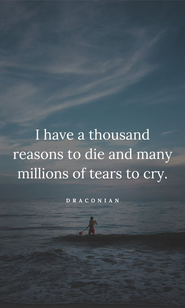 Sad Quotes About Life That Make You Cry