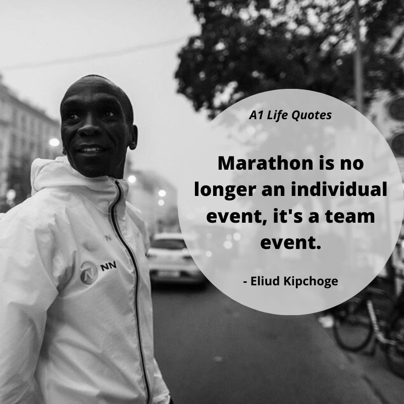 eliud kipchoge quotes teamwork
