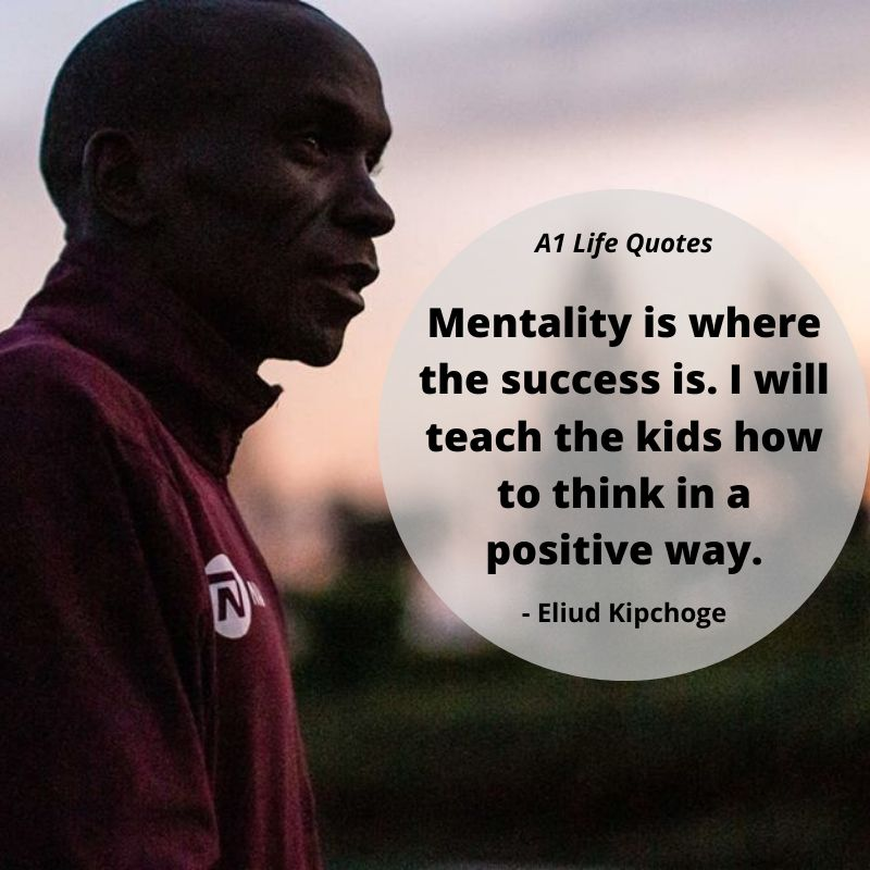 eliud kipchoge quotes mind