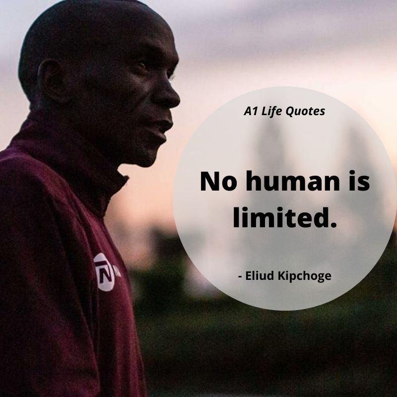 eliud kipchoge quotes inspirational