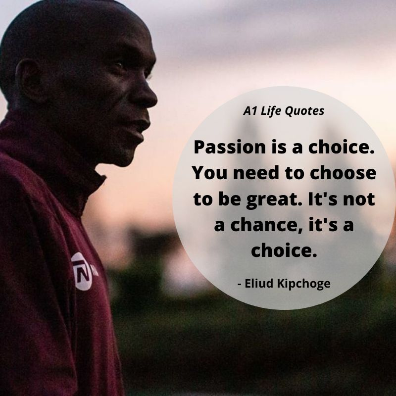 eliud kipchoge passion quotes