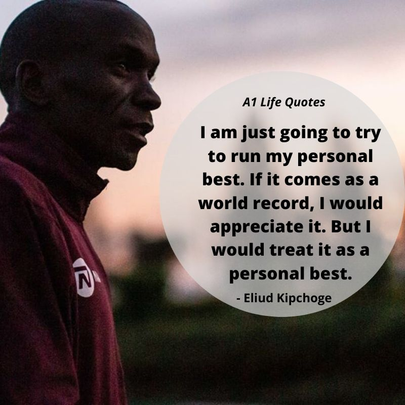 eliud kipchoge quotes breaking2