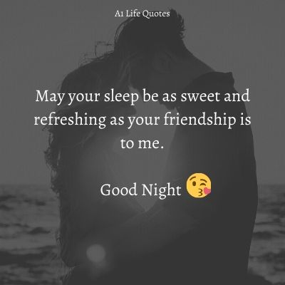 sweet good night message for a friend