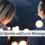 Love Messages and Good Night Quotes for Him