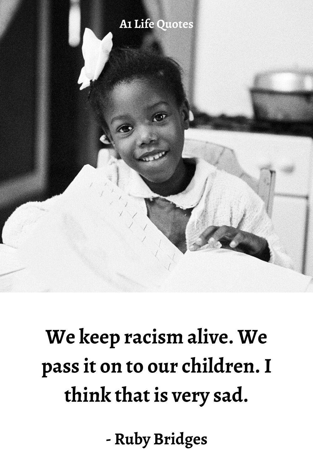 racism quotes of ruby bridges