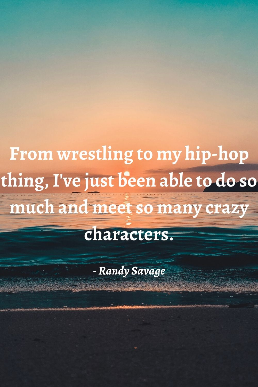best randy savage quotes