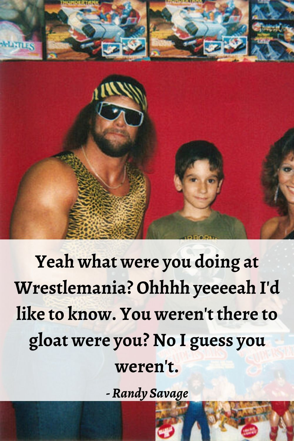 randy savage sayings