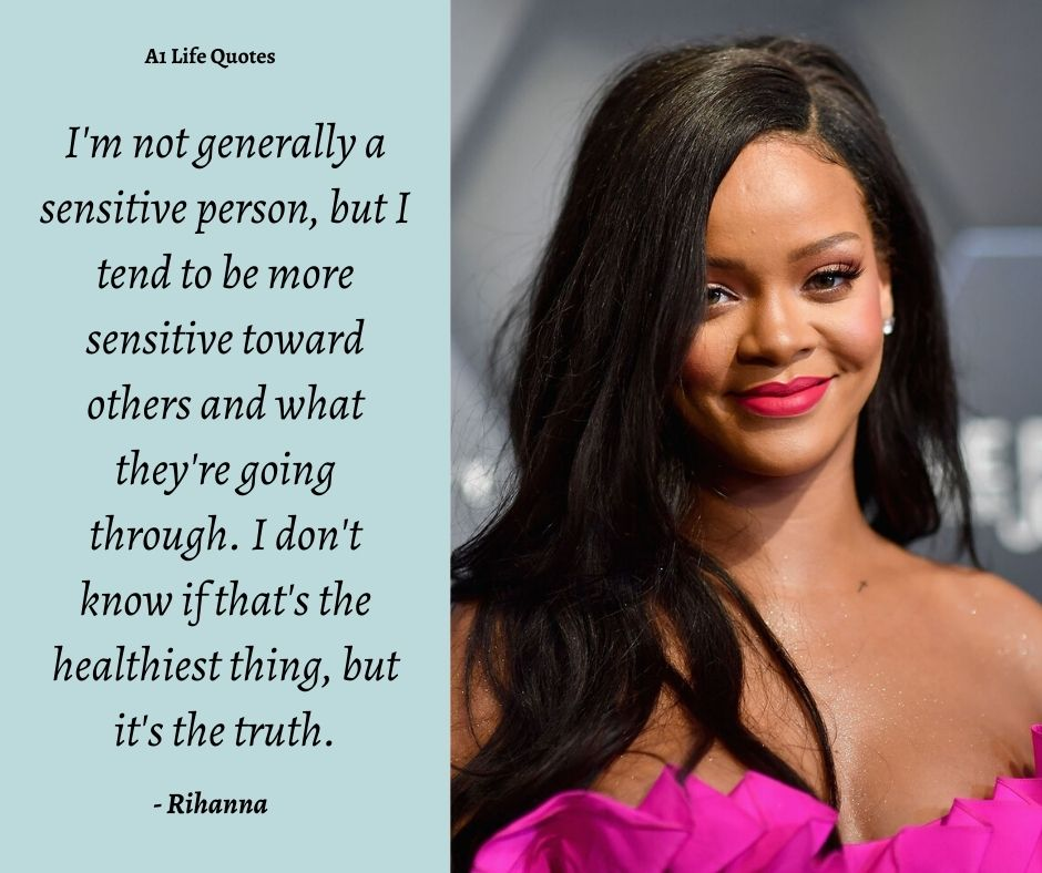 Best Rihanna Quotes