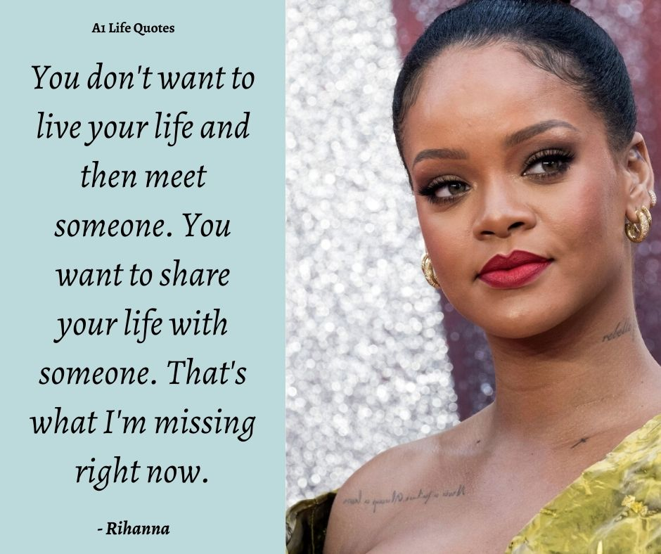 Rihanna Quotes About Life