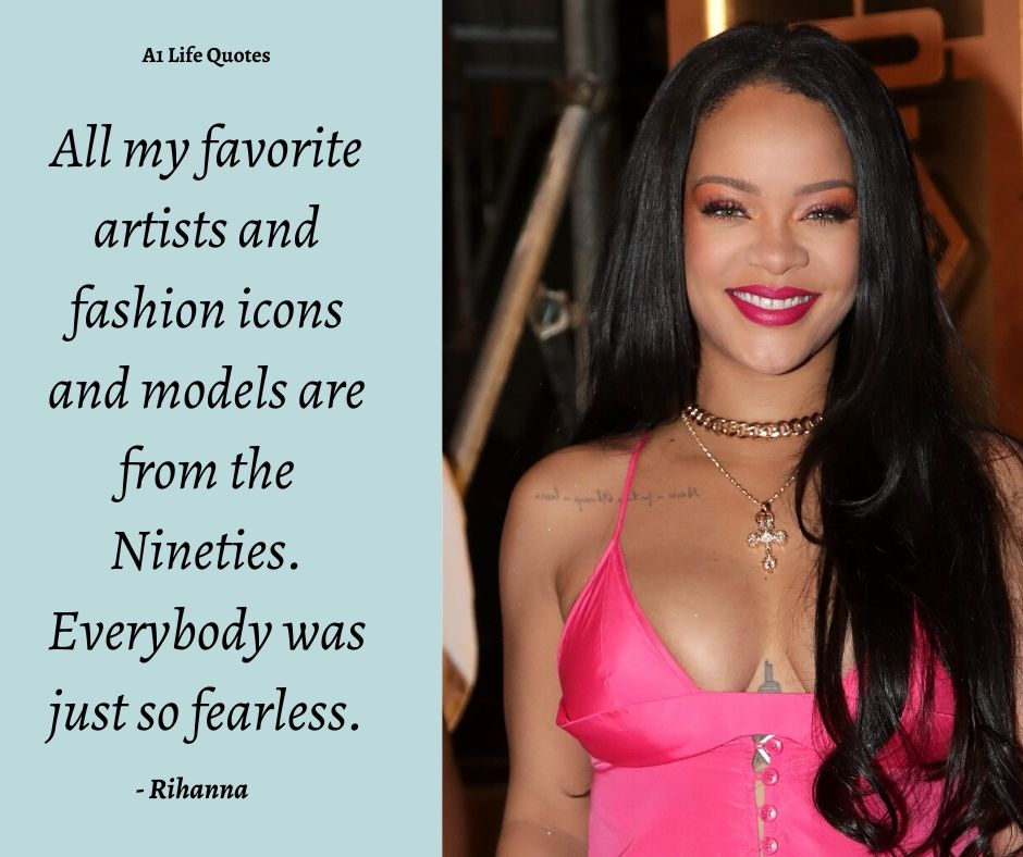 Rihanna Quotes About Fashion