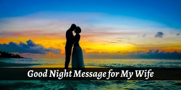 Good Night Message for Wife