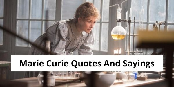 Marie Curie Quotes and Sayings