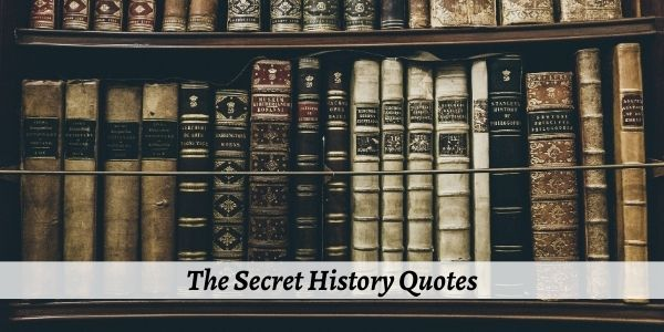 the secret history quotes