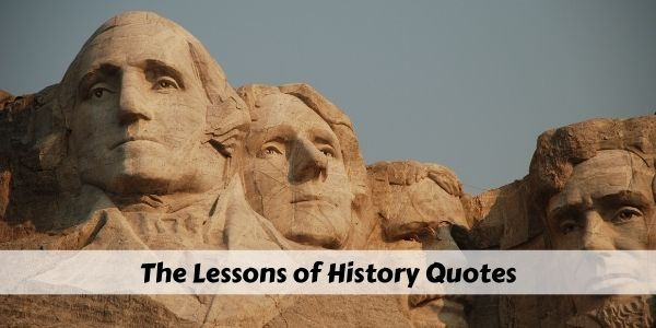 lessons of history quotes