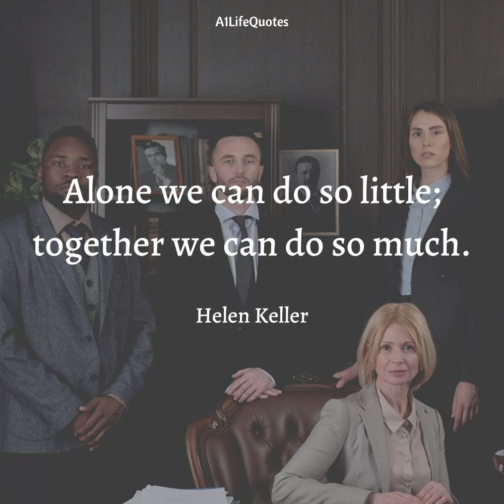 famous quotes about leadership and teamwork