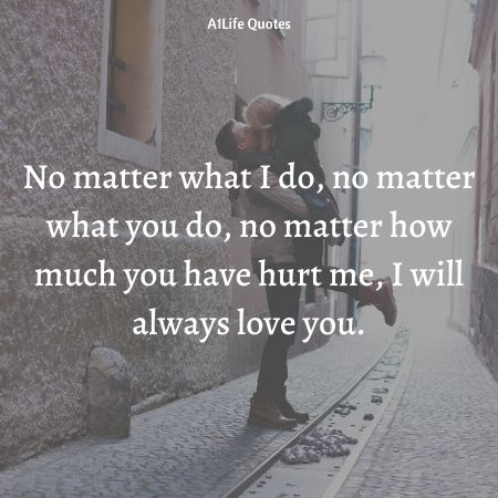 i love you no matter what quotes for him